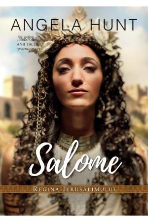 Salome - regina Ierusalimului