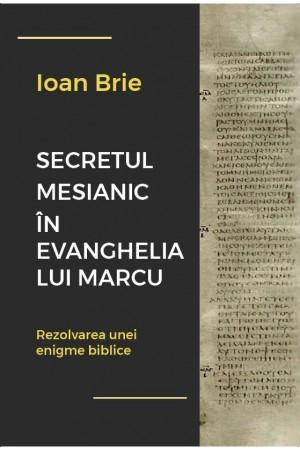 Secretul mesianic în Evanghelia după Marcu