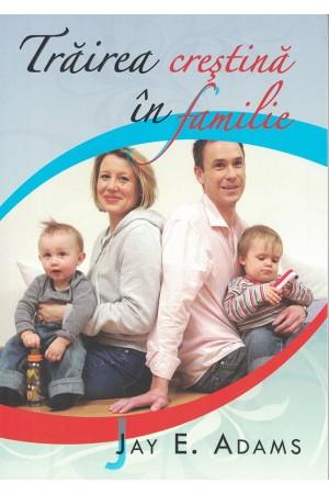 Trăirea creștină în familie