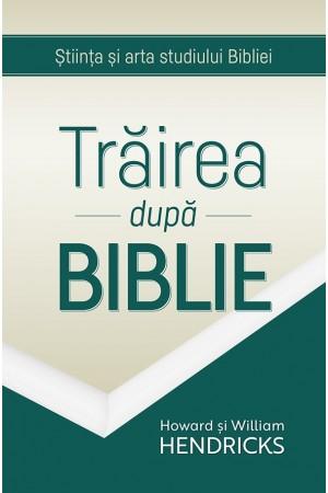 Trăirea după Biblie
