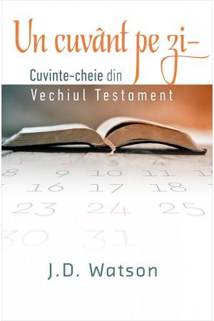 Un cuvânt pe zi - Cuvinte-cheie din Vechiul Testament