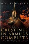 Creștinul în armură completă - volumul 1