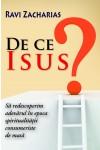 De ce Isus - Ravi Zacharias