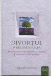 Divorțul și recăsătorirea - vol. 2