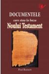 Documentele care stau la baza Noului Testament
