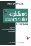 Evanghelizarea și suveranitatea lui Dumnezeu