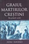 Graiul martirilor creștini din primele secole