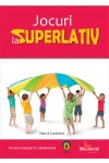 Jocuri la superlativ