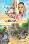 Micuța Miriam din Galileea