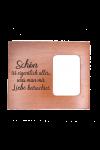 Ramă foto din lemn - Schön ist eigentlich alles - EF08-792D