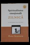 Spiritualitatea emoțională zilnică