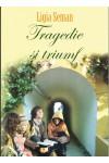 Tragedie și triumf