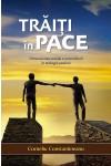 Trăiţi în pace. Dimensiunea socială a reconcilierii în teologia paulină