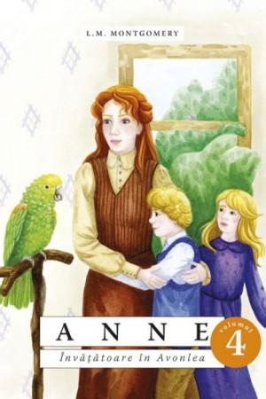 Anne - Învățătoare în Avonlea - vol. 4