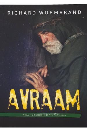 Avraam - tatăl tuturor credincioșilor