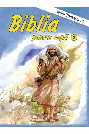 Biblia pentru copii. Noul Testament