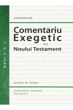 Comentariu exegetic al Noului Testament. 1, 2, 3 Ioan