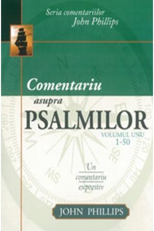 Comentariu asupra Psalmilor. Un comentariu expozitiv - vol. 1