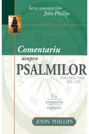 Comentariu asupra Psalmilor. Un comentariu expozitiv - vol. 3