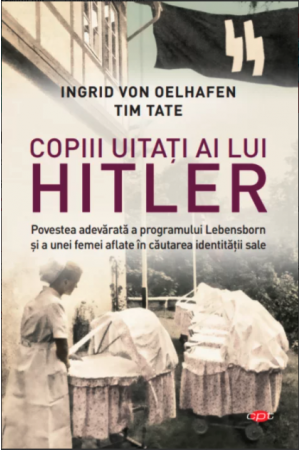 Copiii uitați ai lui Hitler