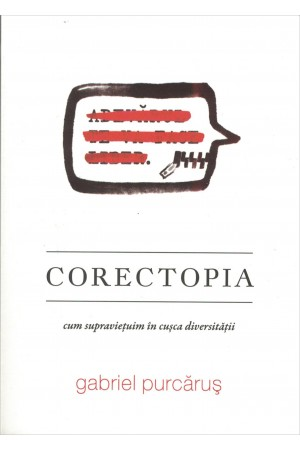 Corectopia - Cum supraviețuim în cușca diversității