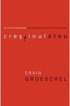 Crestinul ateu_Craig Groeschel-front cover