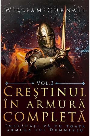 Creștinul în armură completă - volumul 2