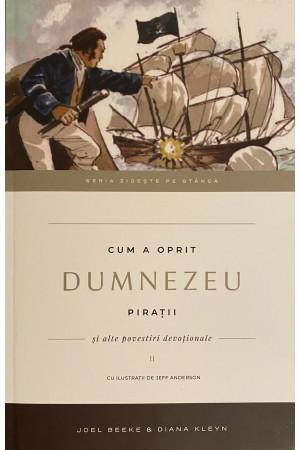 "Cum a oprit Dumnezeu pirații - seria ""Zidește pe stâncă"", vol. 2"