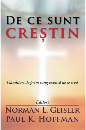 De ce sunt creștin