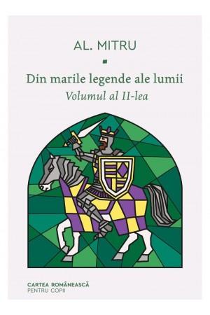 Din marile legende ale lumii. Volumul al II-lea