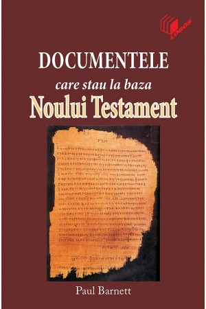 Documentele care stau la baza Noului Testament