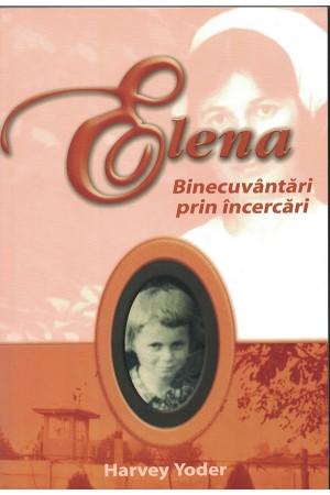Elena - Binecuvântări prin încercări