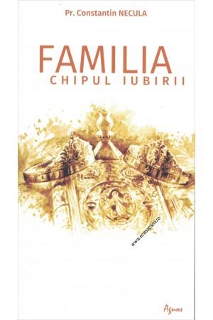 Familia - chipul iubirii