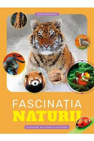 Fascinația Naturii. Curiozități din lumea în care trăim