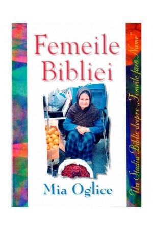 """Femeile Bibliei - un studiu biblic despre """"femeile fără nume"""""""