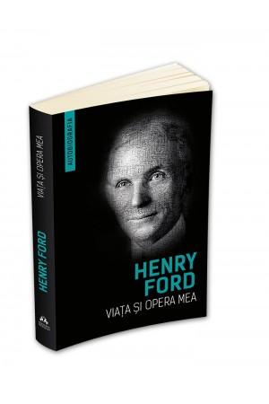 Viața și opera mea – Henry Ford