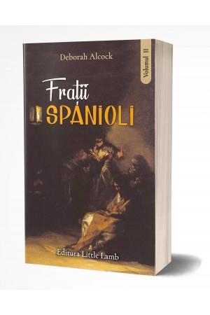 Frații spanioli, vol. 2