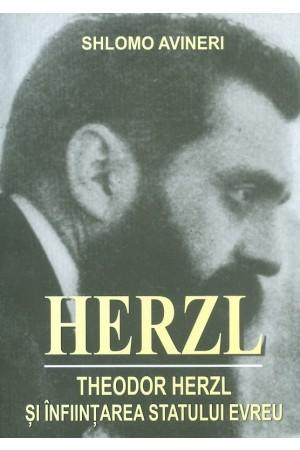 Herzl - Înființarea statului evreu