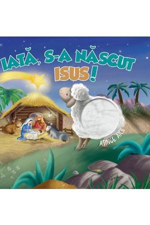 Iată, S-a născut Isus!