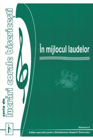 În mijlocul laudelor - volumul 2