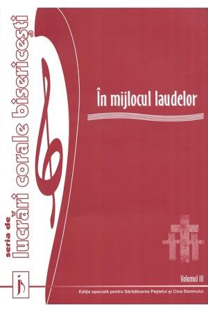 În mijlocul laudelor - volumul 3