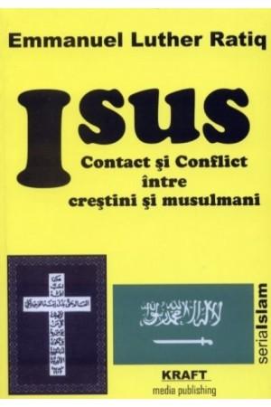 Isus - Contact și conflict între creștini și musulmani