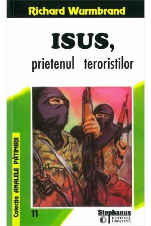 Isus, prietenul teroriștilor