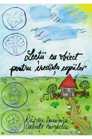 Lecții cu obiect pentru credința copiilor
