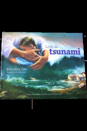Loviți de tsunami