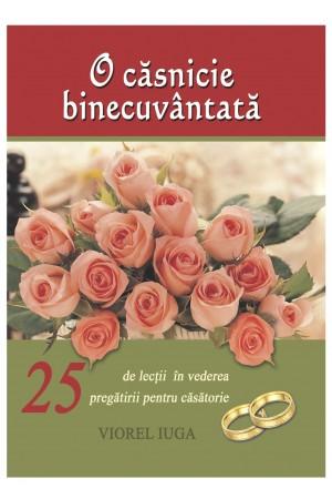 O căsnicie binecuvântată - cursul 1