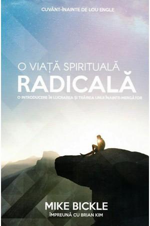 O viață spirituală radicală