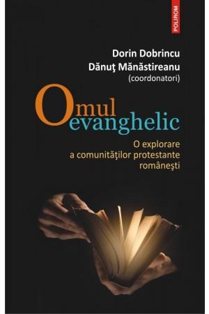 Omul evanghelic - O explorare a comunităților protestante românești