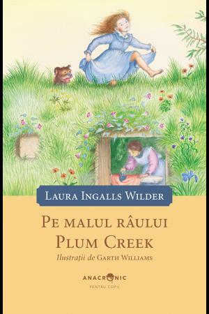 Pe malul râului Plum Creek, vol. 4