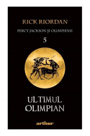 """Ultimul Olimpian - seria """"Percy Jackson şi Olimpienii"""", vol. 5"""